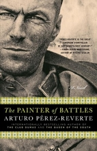 Perez-Reverte, Arturo The Painter of Battles