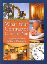 Johnston, Amy What Your Contractor Can`t Tell You