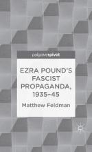 Feldman, Matthew Ezra Pound`s Fascist Propaganda, 1935-45