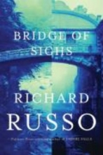 Russo, Richard Bridge of Sighs