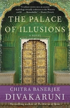 Divakaruni, Chitra Banerjee The Palace of Illusions