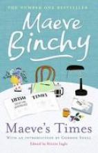 Binchy, Maeve Maeve's Times