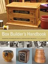 Hamler, A. J. Box Builder`s Handbook