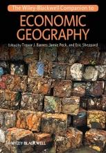 Barnes, Trevor J. The Wiley-Blackwell Companion to Economic Geography