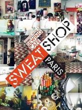Duss, Martena Sweat Shop Paris