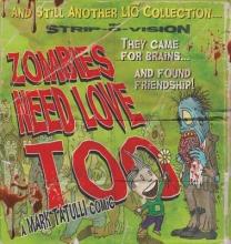 Tatulli, Mark Zombies Need Love Too