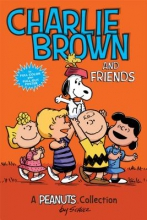 Schulz, Charles M. Charlie Brown and Friends