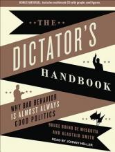 Bueno de Mesquita, Bruce The Dictator`s Handbook