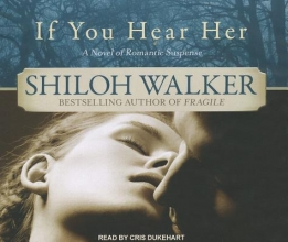 Walker, Shiloh If You Hear Her