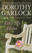 Garlock, Dorothy Take Me Home