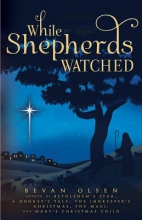 Olsen, Bevan While Shepherds Watched