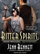 Bennett, Jenn Bitter Spirits