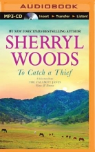 Woods, Sherryl To Catch a Thief
