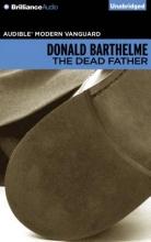 Barthelme, Donald The Dead Father
