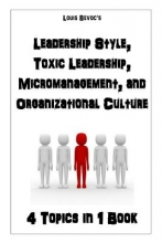 Bevoc, Louis Leadership Style Toxic Leadership Microm