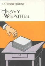 Wodehouse, P. G. Heavy Weather