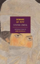 Zweig, Stefan Beware of Pity