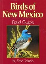 Tekiela, Stan Birds of New Mexico Field Guide