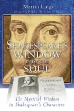 Lings, Martin Shakespeare`s Window into the Soul