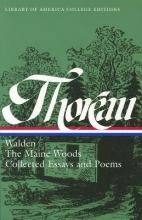 Thoreau, Henry David Walden, the Maine Woods, and Collected Essays & Poems