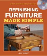 Jewitt, Jeff Refinishing Furniture Made Simple