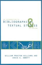 Williams, William Proctor An Introduction to Bibliographical and Textual Studies
