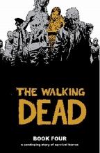 Kirkman, Robert The Walking Dead Book 4