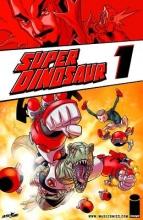 Kirkman, Robert Super Dinosaur 1