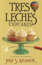 Kilpack, Josi S. Tres Leches Cupcakes