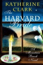Clark, Katherine The Harvard Bride