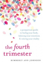 Kimberly Ann Johnson The Fourth Trimester