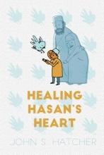 Hatcher, John S. Healing Hasan`s Heart
