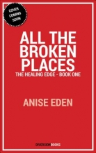 Eden, Anise All the Broken Places