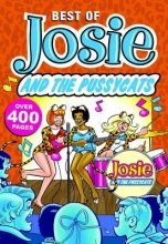 Bennett, Marguerite,   Decesare, Angelo,   Deordio, Cameron The Best of Josie and the Pussycats