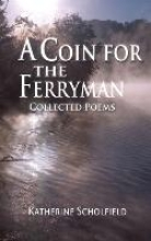 Scholfield, Katherine A Coin for the Ferryman