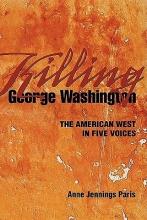 Paris, Anne Jennings Killing George Washington