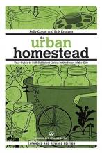Coyne, Kelly The Urban Homestead