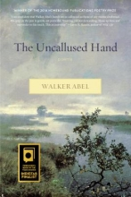 Abel, Walker The Uncallused Hand