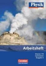Karau, Dietmar,   Rabe, Thorid Physik plus Gymnasium. Ausgabe A 7./8. Schuljahr. Arbeitsheft