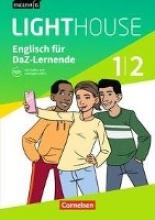 Lavodrama, Priscilla,   Rudolph, Berit English G LIGHTHOUSE 01/02: 5./6. Schuljahr. Englisch-Module für DaZ-Lernende. Arbeitsheft mit Audios und Lösungen online