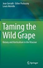 Jean Gerrath,   Usher Posluszny,   Lewis Melville Taming the Wild Grape