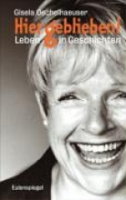 Oechelhaeuser, Gisela Hiergeblieben!