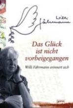 Fährmann, Willi Das Glck ist nicht vorbeigegangen