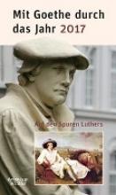 Mit Goethe durch das Jahr 2017