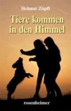 Zöpfl, Helmut Tiere kommen in den Himmel
