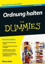 Eileen Roth Ordnung halten fur Dummies