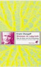 Chargaff, Erwin Stimmen im Labyrinth