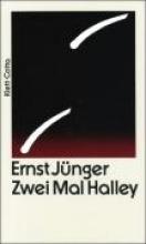 Jünger, Ernst Zwei Mal Halley