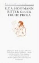 Hoffmann, Ernst Theodor Amadeus Frühe Prosa, Briefe, Tagebücher, Libretti, Juristische Schrift
