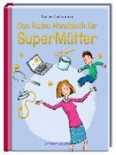 Lachmann, Käthe Das kleine Handbuch für SuperMütter